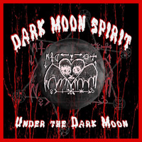 Under the Dark Moon